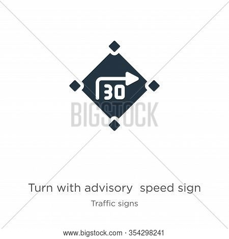 Turn With Advisory Speed Sign Icon Vector. Trendy Flat Turn With Advisory Speed Sign Icon From Traff