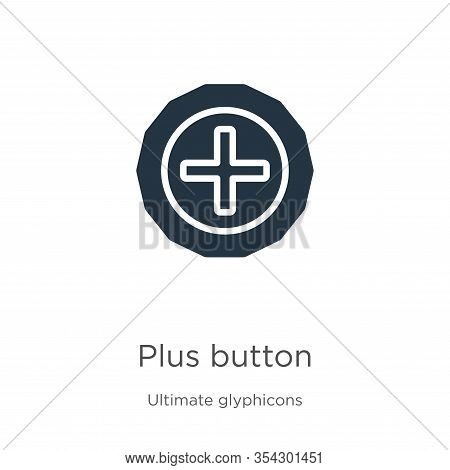 Plus Button Icon Vector. Trendy Flat Plus Button Icon From Ultimate Glyphicons Collection Isolated O