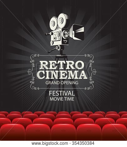 Vector Poster For A Cinema Festival With A Retro Movie Projector And Inscription. Movie Hall With Bi