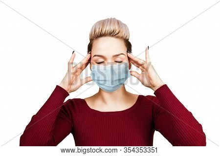 Portrait Young Woman Has Headache, Wearing Protective Face Mask Prevent Virus Infection, White Isola