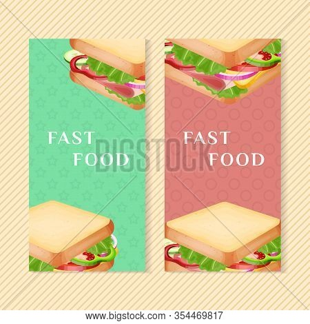 Fast Food Banners With Sandwich. Graphic Design Elements For Menu Packaging, Advertising, Poster, Br