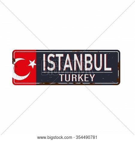 Retro Metal Sign Retro Istanbul, Turkey.vintage Touristic Postcard.