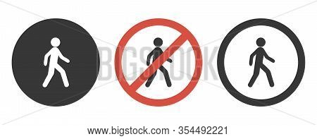 No Entry Signs, No Pedestrian Icon Set.