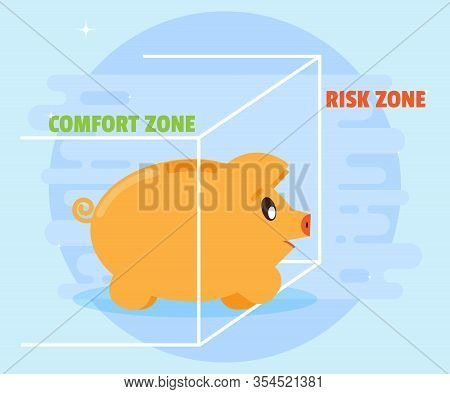 Pig Piggybank Takes The First Step To Quit The Comfort Zone In The Risk Zone. Flat Style