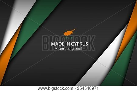 Made In Cyprus, Modern Vector Background With Cyprus Colors, Overlayed Sheets Of Paper In The Colors