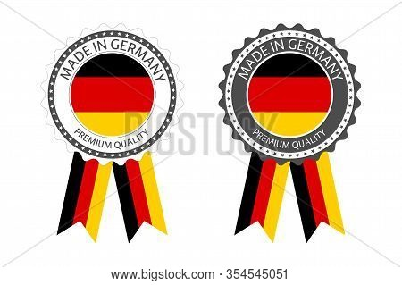 Set Of Premium Quality Labels With German Flag, Made In Germany Icons, Top Quality Badges With Germa