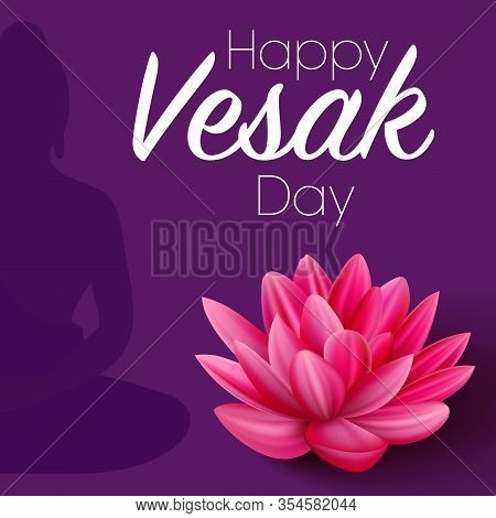 Lotus Realistic Object. Vesak Day Celebration. India Holiday Buddha Day.
