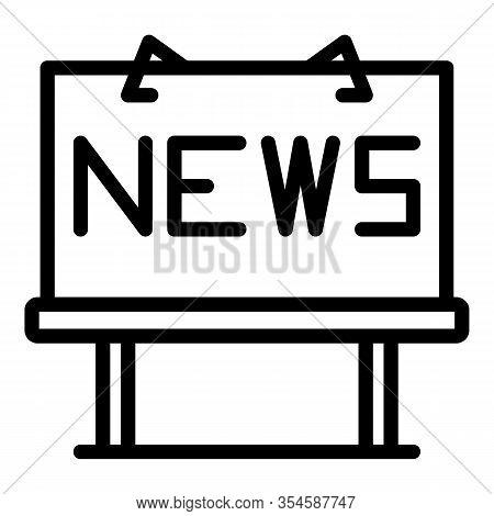 News Billboard Icon. Outline News Billboard Vector Icon For Web Design Isolated On White Background