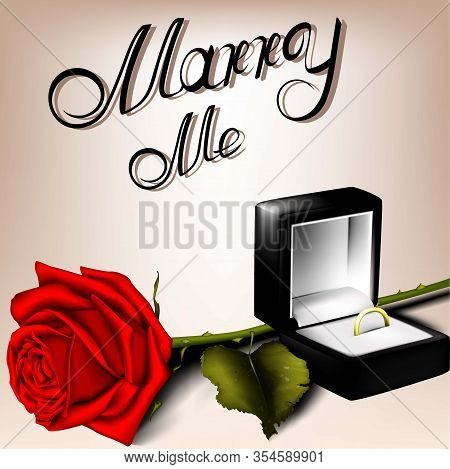 Marriage Proposal. Red Rose And Wedding Ring. A Romantic Proposal Of Marriage. Stock Vector. Love.