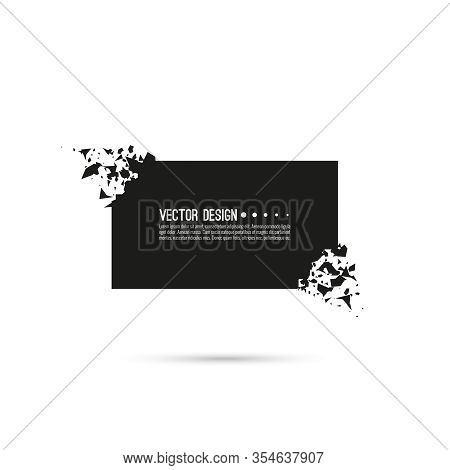 Explosive Black Banner. Vector Rectangle Breaking Into Small Debris With Sharp Particles.