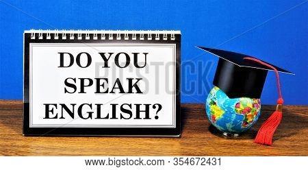 Do You Speak English, Learn English, Study, English, Language, Foreign, Important, International, Le