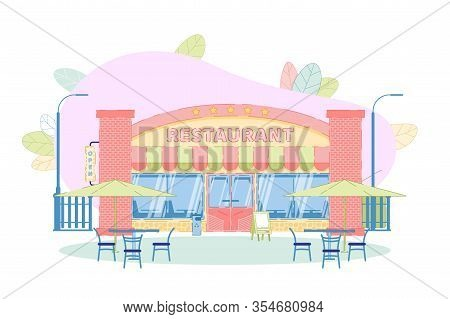 Street Restaurant Building Exterior. Bistro And Outdoors Seats. Summer Outdoor Cafe With Table And C