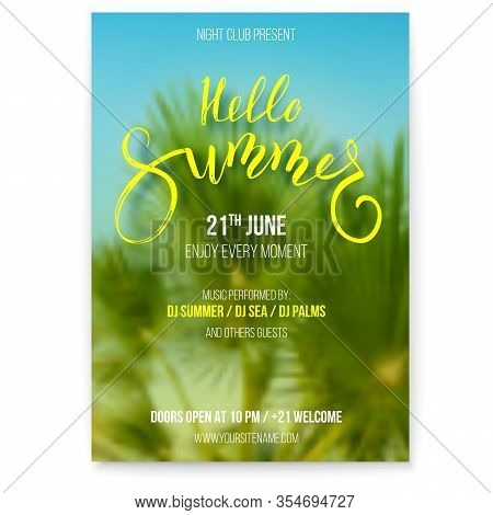 Hello Summer. Beach Party Flyer. Holidays Events On Vacation. Handwritten Text On Blurred Tropical B