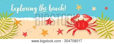 Vector Sea Or Ocean Horizontal Banners With Crab And Starfish. Bright Hand-drawn Illustration With S