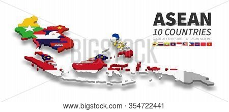 Asean . Association Of Southeast Asian Nations . 3d Country Map And National Flag Of Member With Sha