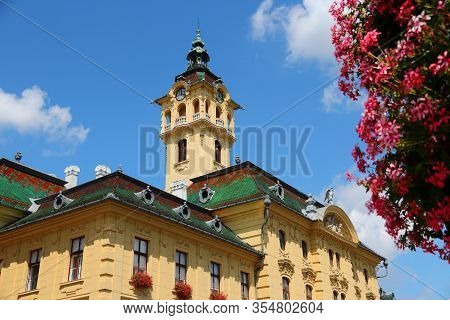 Szeged Town Architecture In Hungary. Town In Csongrad County. Local Government - City Hall Instituti