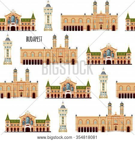 Sights Of Budapest, Hungary. Margaret Island Water Tower, Great Market Hall, Great Synagogue. Seamle