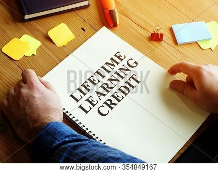 Man Reads Lifetime Learning Credit Llc Or Tax Credit.