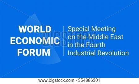 World Economic Forum 2020 Annual Meeting Leaders. Special Meeting On The Middle East In The Fourth I