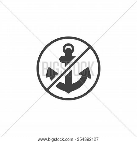 No Anchor Vector Icon. Filled Flat Sign For Mobile Concept And Web Design. Anchoring Is Crossed Out