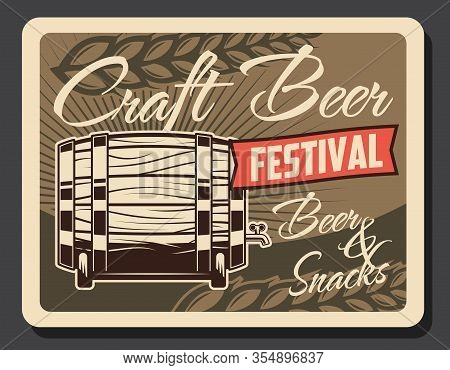 Oktoberfest Craft Beer Retro Poster, Festival Party Vintage Card With Wooden Barrel And Wheat Ears.