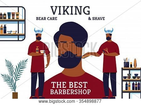 The Best Barbershop Viking Bear Care And Shave Banner. Hairdressers Provide Any Kind Help Clients Re