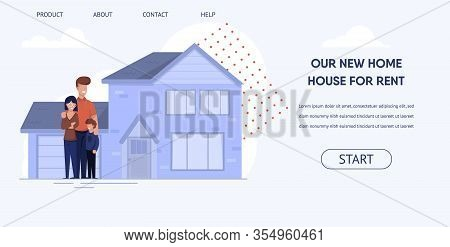 Flat Banner Is Written Our New Home House For Rent. Happy Family Rents Comfortable Home For Permanen