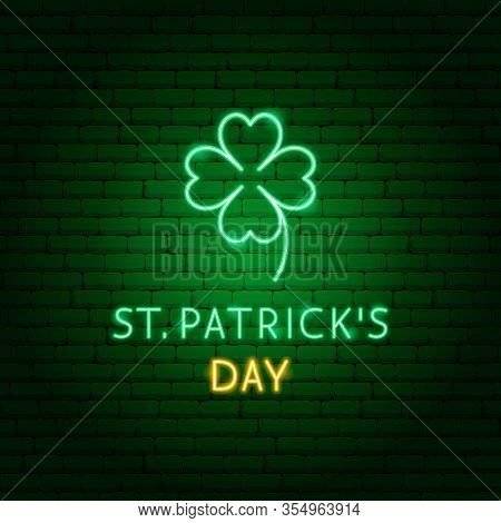St Patricks Day Clover Neon Label. Vector Illustration Of Holiday Promotion.
