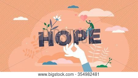 Hope Concept, Flat Tiny Person Vector Illustration. Believing In Better Future And Holding Faith. Po