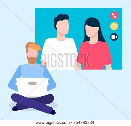 Man Sit On Floor With Laptop. Conversation Between Three People By Internet Call With Video In Real