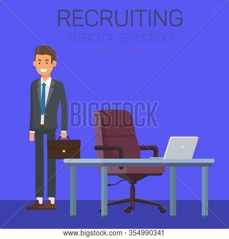Recruiting Director Selection. Open Vacancy. Businessman In Business Suit With Bag. Vector Illustrat