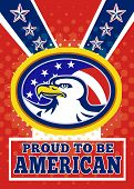 Poster greeting card illustration of an american bald eagle head with stars and stripes flag set inside ellipse like a medallion with words proud to be american poster