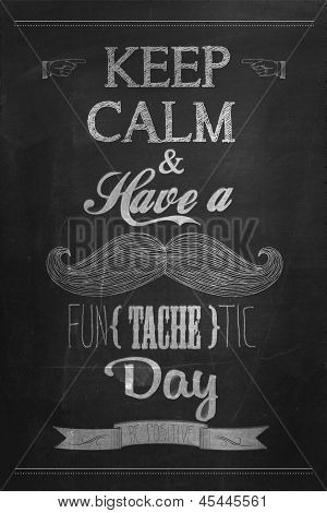 Have a Fun (tache) tic Day Typographical Background on Chalkboard poster