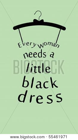 Woman Dress With Quote. Vector
