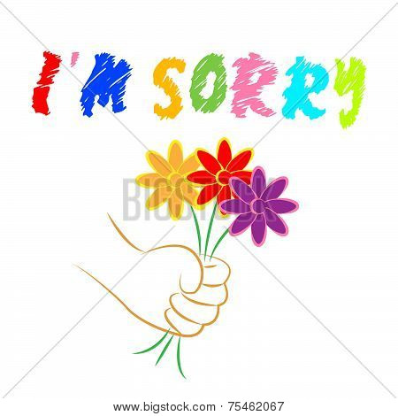 I'm Sorry Flowers Shows Apologise Remorse And Apologize