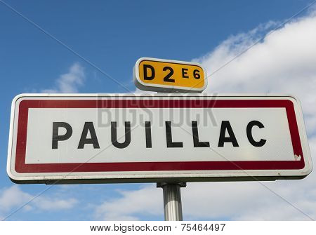 Traffic Sign City Pauillac City Of Wine