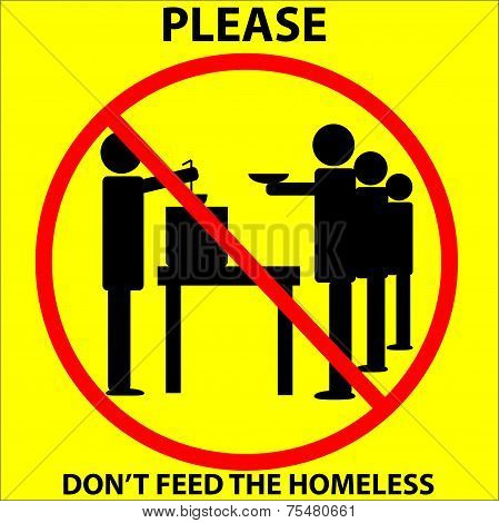 Don't feed the homeless sign