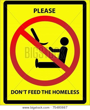 Please don't feed the homeless sign