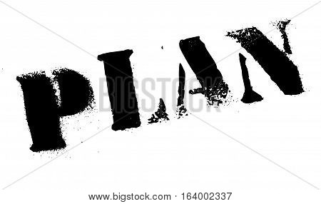 Plan stamp. Grunge design with dust scratches. Effects can be easily removed for a clean, crisp look. Color is easily changed.