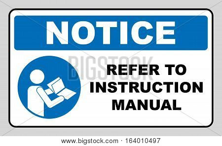 Refer to instruction manual booklet sign. Blue vector circle symbol, Mandatory icon for factory, laboratory, workers. Vector illustration isolated on white. Notice label