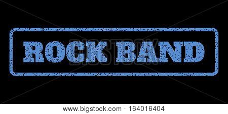 Blue rubber seal stamp with Rock Band text. Vector caption inside rounded rectangular frame. Grunge design and dust texture for watermark labels. Horisontal emblem on a black background.