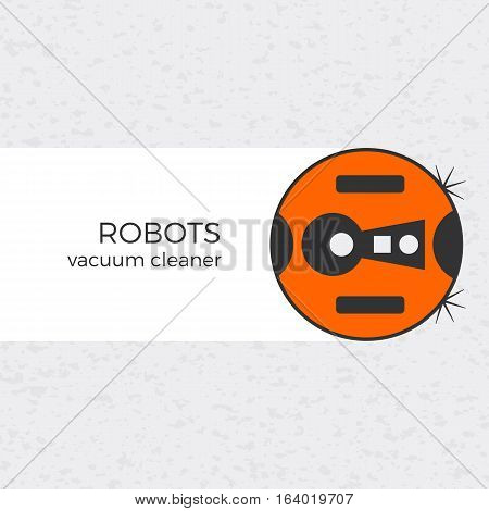 Vector illustration of vacuum cleaner domestic robot with textured background. Logo or icon in flat design. Modern colors and isolated object. Can be used for web-site design or banners.