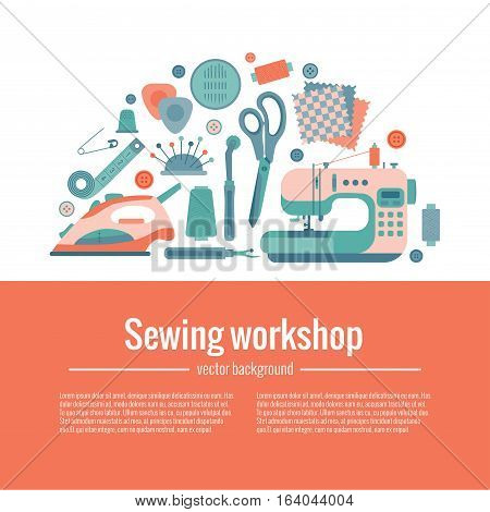 Vector colorful sewing workshop concept. Flat sewing infographic design elements scissor, machine, pin, iron. Tailoring industry concept of dressmaking tools icons.