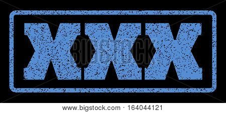 Blue rubber seal stamp with XXX text. Vector caption inside rounded rectangular shape. Grunge design and dirty texture for watermark labels. Horisontal emblem on a black background.