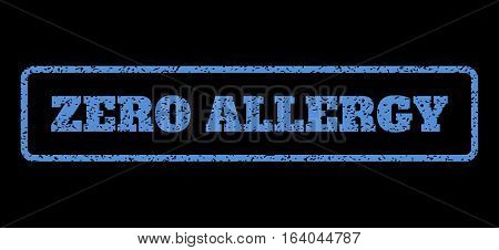 Blue rubber seal stamp with Zero Allergy text. Vector caption inside rounded rectangular frame. Grunge design and dust texture for watermark labels. Horisontal emblem on a black background.