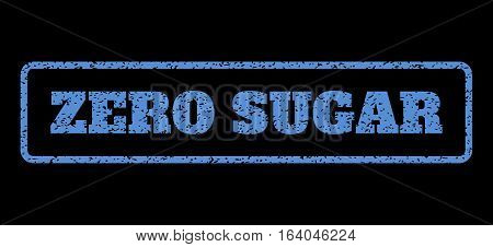 Blue rubber seal stamp with Zero Sugar text. Vector tag inside rounded rectangular banner. Grunge design and dirty texture for watermark labels. Horisontal sticker on a black background.