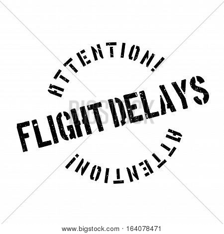 Flight Delays rubber stamp. Grunge design with dust scratches. Effects can be easily removed for a clean, crisp look. Color is easily changed.