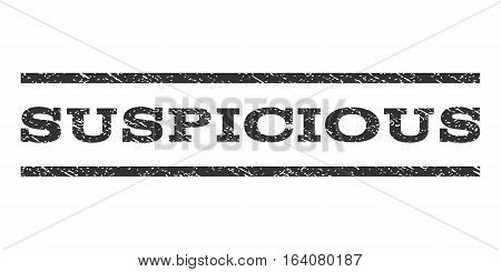 Suspicious watermark stamp. Text caption between horizontal parallel lines with grunge design style. Rubber seal gray stamp with dirty texture. Vector ink imprint on a white background.