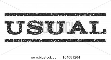 Usual watermark stamp. Text caption between horizontal parallel lines with grunge design style. Rubber seal gray stamp with unclean texture. Vector ink imprint on a white background.