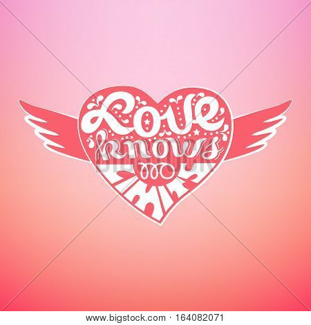 Romantic Love Icon. Inspirational Quote In Heart With Wings. Freehand Fancy  Cartoon Hand Lettering